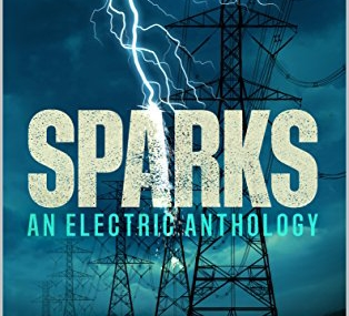 """""""SPARKS. An Electric Anthology"""""""