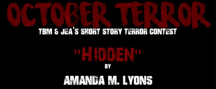 "OCTOBER TERROR – ""Hidden"" by Amanda M. Lyons"