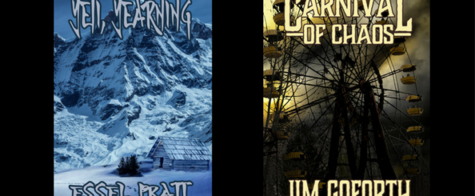 "IMMEDIATE TERROR RELEASES – ""Carnival of Chaos"" by Jim Goforth and ""Yeti Yearning"" by Essel Pratt"